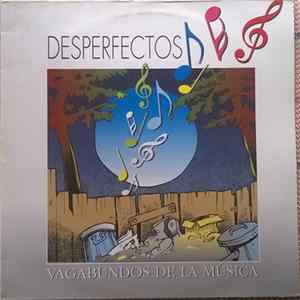 Download Desperfectos - Vagabundos De La Música