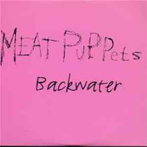 Download Meat Puppets - Backwater