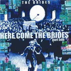 Download The Brides - Here Come The Brides Part One