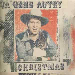 Download Gene Autry - A Gene Autry Christmas