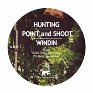 Download Hunting, Point And Shoot, Windin - Mos Eisley Cantina Ep