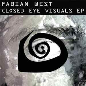 Download Fabian West - Closed Eye Visuals EP