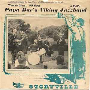 Download Papa Bue's Viking Jazzband - When The Saints Go Marching In / 1919 March