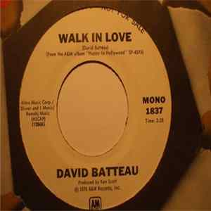 Download David Batteau - Walk In Love