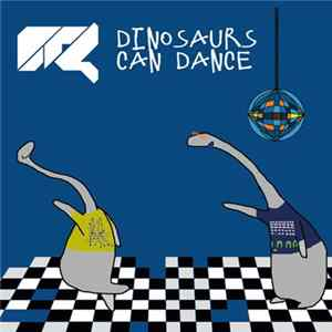 Download 0r4 - Dinosaurs Can Dance