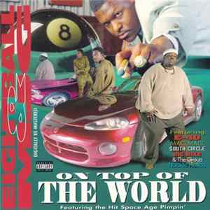 Download Eightball & MJG - On Top Of The World