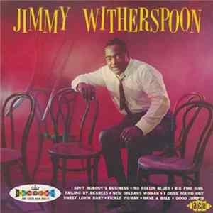 Download Jimmy Witherspoon - Jimmy Witherspoon