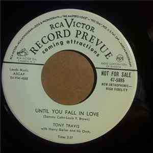 Download Tony Travis - Until You Fall In Love / Was That The Human Thing to Do