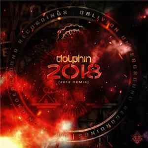 Download Dolphin - 2018 (2018 Remix)